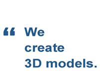 We create 3D models.
